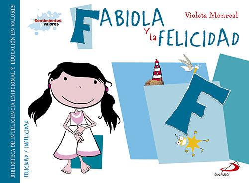 Fabiola y la felicidad