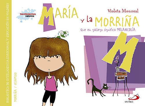 Maria y la morriña que en gallego significa melancolia