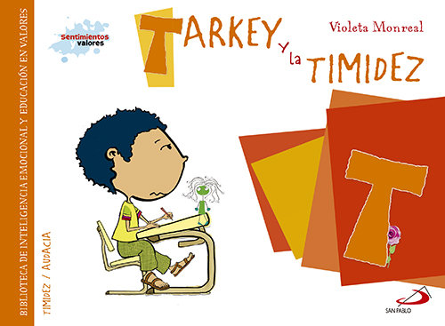 Tarkey y la timidez