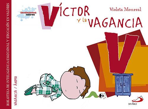 Victor y la vagancia
