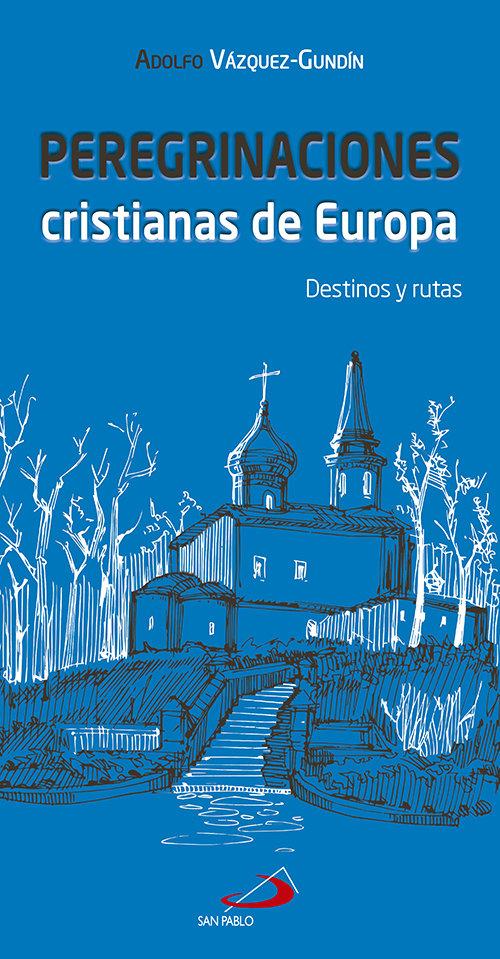 Peregrinaciones cristianas de europa