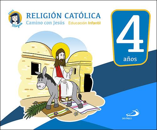 Camino con jesus 4 años 17 proyecto miryam