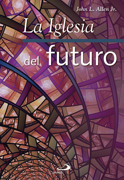 Iglesia del futuro,la