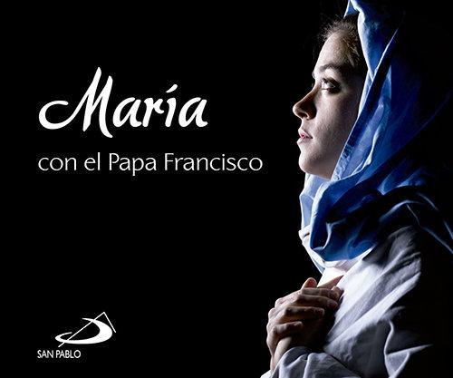 Maria con el papa francisco