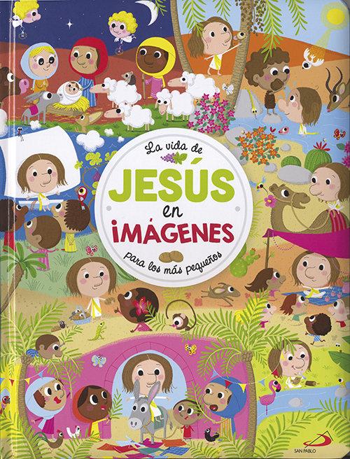 Vida de jesus en imagenes,la