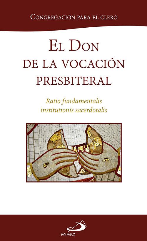 Don de la vocacion presbiteral,el