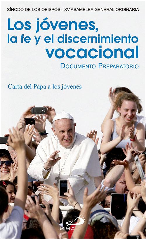Jovenes, la fe y el discernimiento vocacional,los