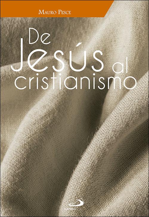 De jesus al cristianismo