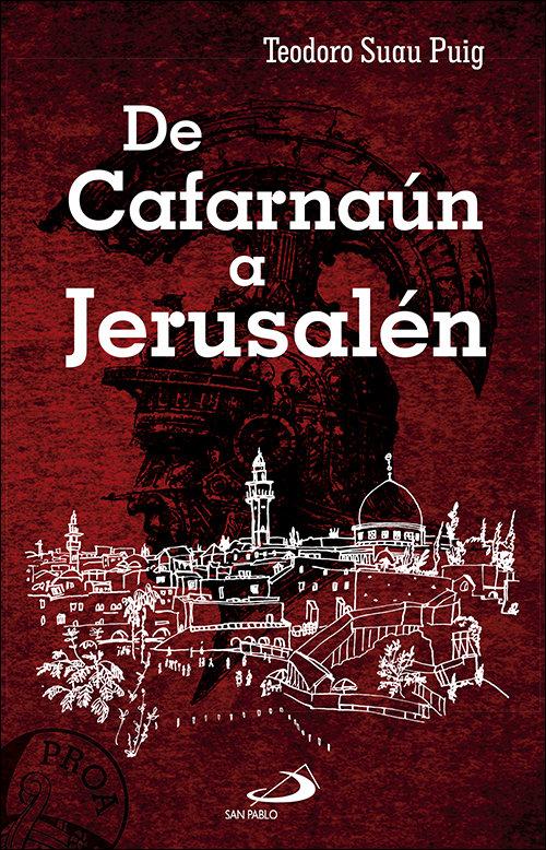 De cafarnaun a jerusalen
