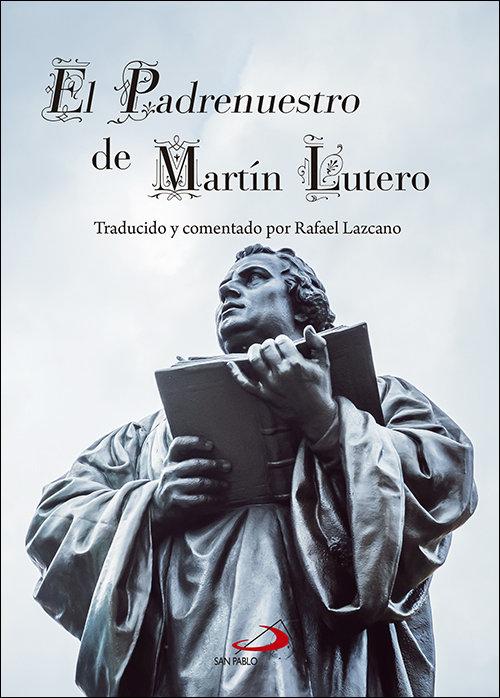 Padrenuestro de martin lutero,el