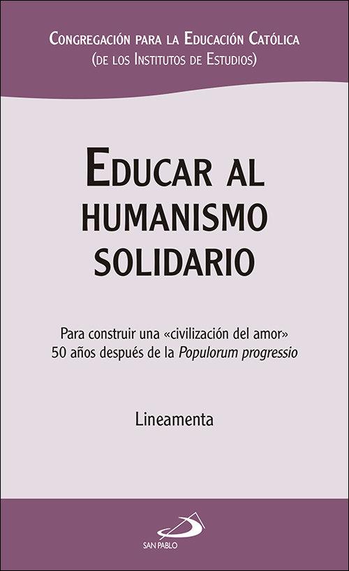 Educar al humanismo solidario