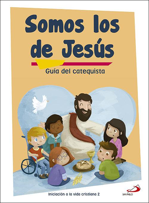 Somos los de jesus (guia del catequista) iniciacion a la vid