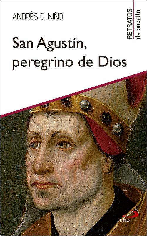 San agustin, peregrino de dios