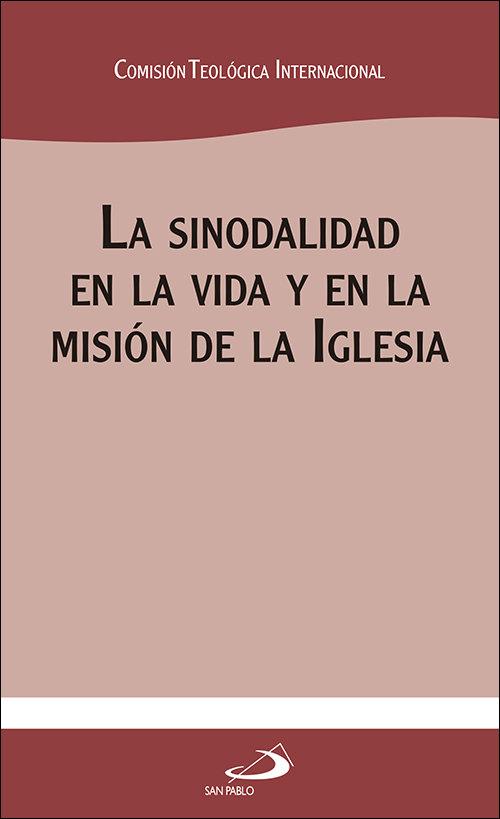 Sinodalidad en la vida y en la mision de la iglesia,la