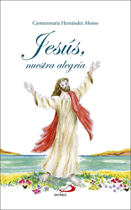 Jesus, nuestra alegria