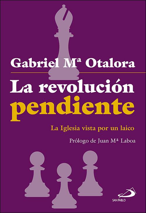Revolucion pendiente,la