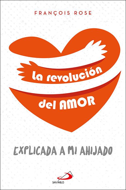 Revolucion del amor,la