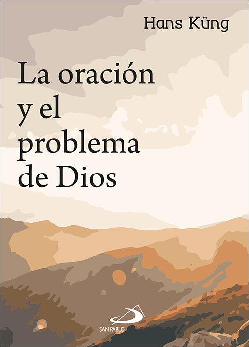 Oracion y el problema de dios,la