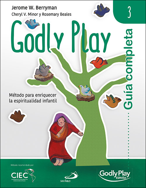 Guia completa de godly play vol 3