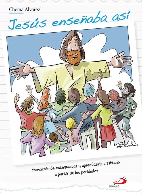 Jesus enseñaba asi