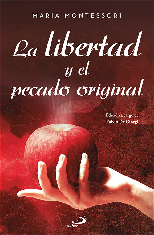 Libertad y el pecado original,la