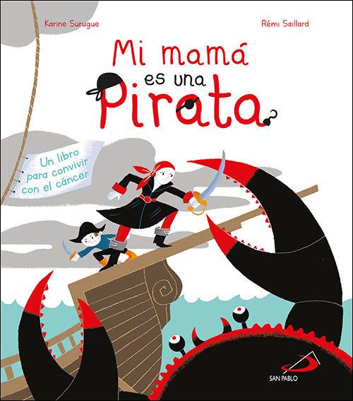 Mi mama es una pirata