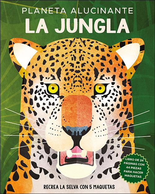 Planeta alucinante la jungla
