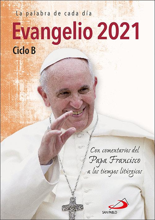 Evangelio 2021 con el papa francisco letra grande