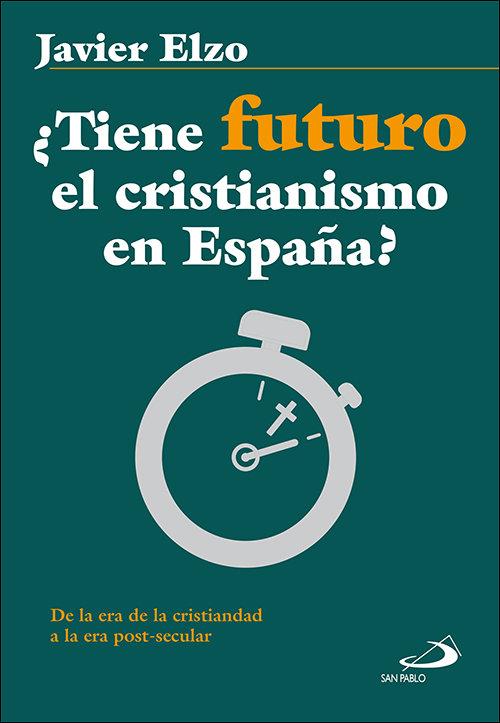 Tiene futuro el cristianismo en españa