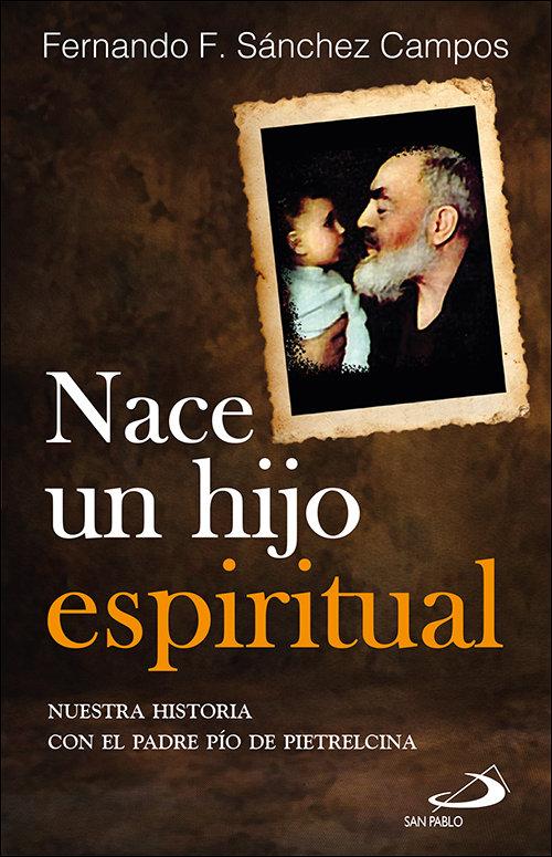 Nace un hijo espiritual