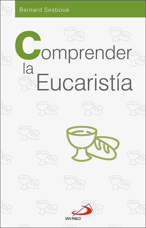 Comprender la eucaristia