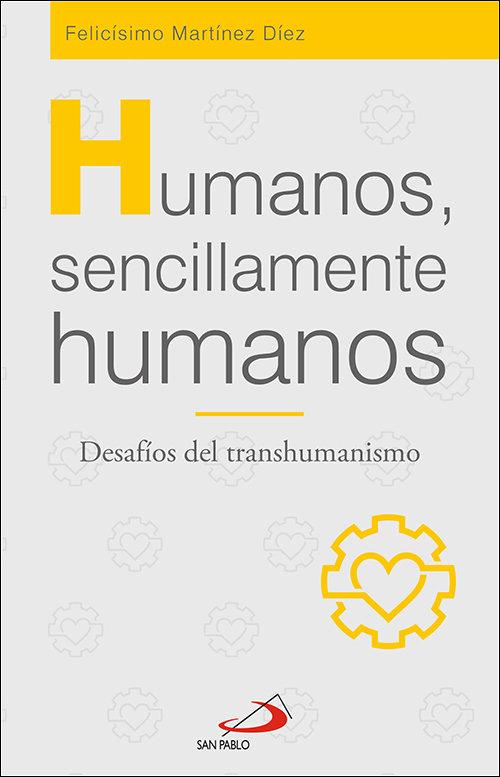 Humanos sencillamente humanos