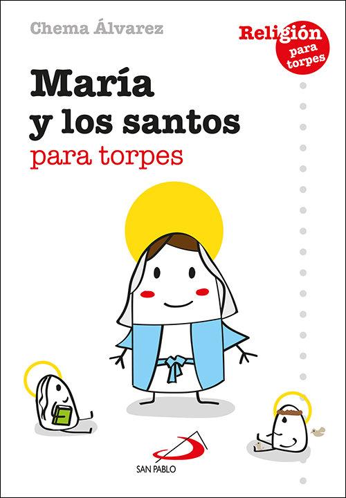 Maria y los santos para torpes