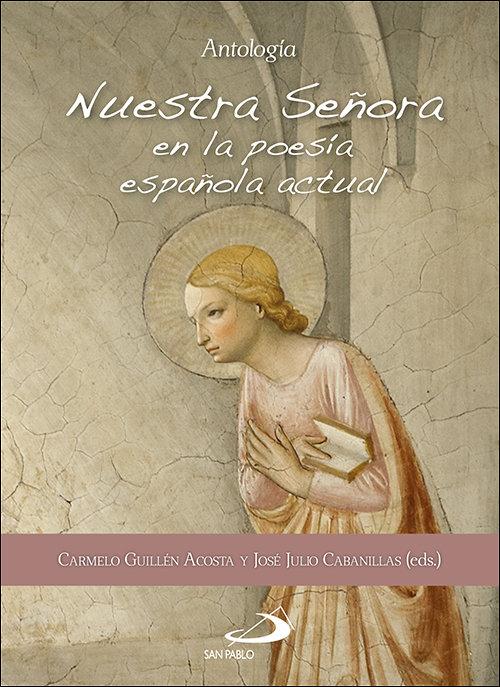 Nuestra señora en la poesia española actual