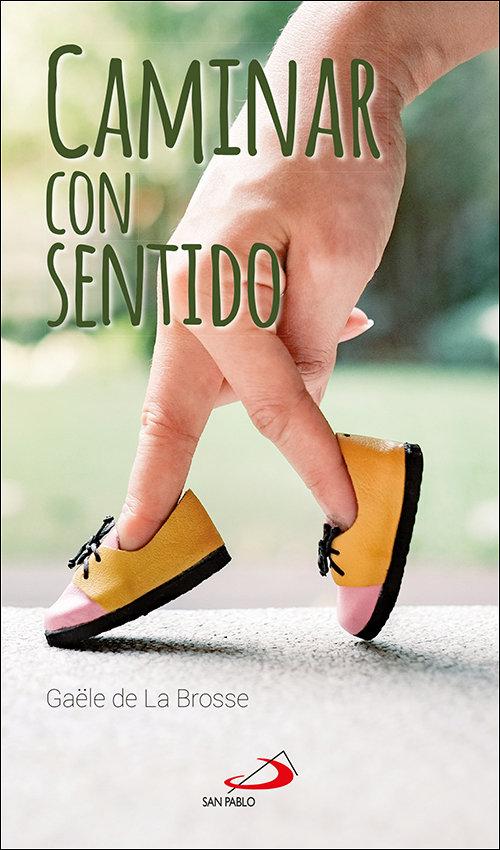 Caminar con sentido