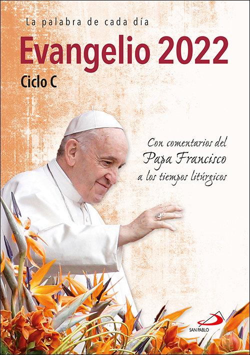 Evangelio 2022 con el papa francisco letra grande