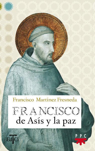 Francisco de asis y la paz