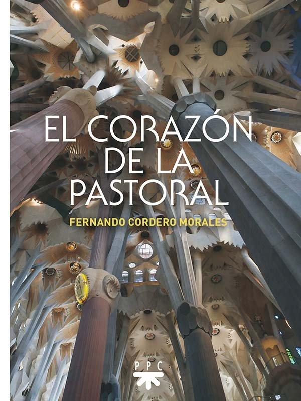Corazon de la pastoral,el