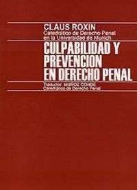 Culpabilidad y prevencion en derecho penal