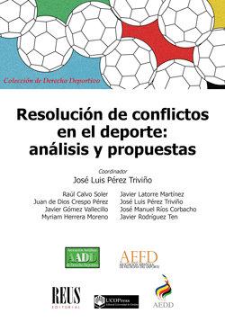 Resolucion de conflictos en el deporte: analisis y propuesta
