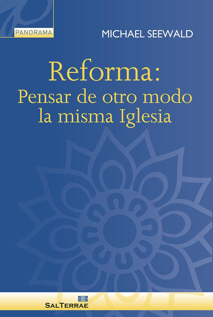 Reforma pensar de otro modo la misma igles