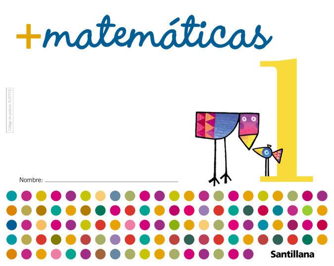 Cuaderno matematicas 1 05 mas matematicas