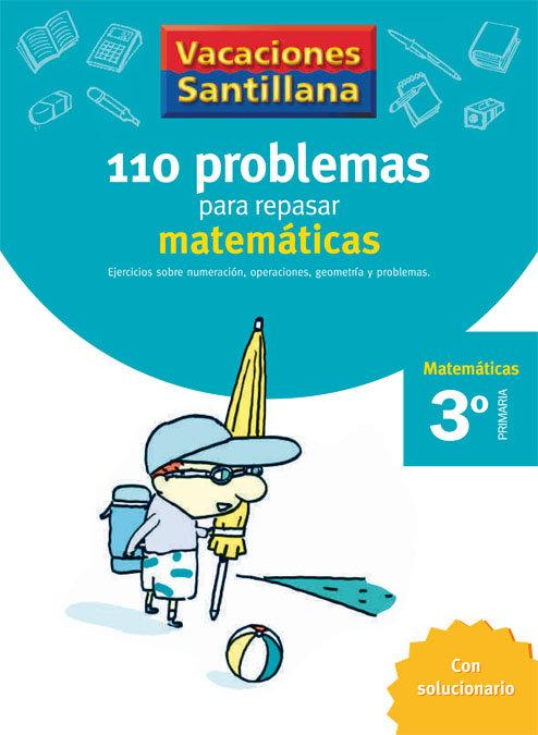 110 problemas repasar matematicas 3ºep 06 vacaciones