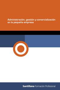 Administracion gest.com.peq.empresa 09