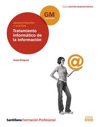 Tratamiento informatico+dvd gm 10 cf