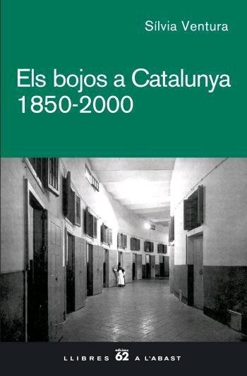 Els bojos a catalunya. 1850 - 2000