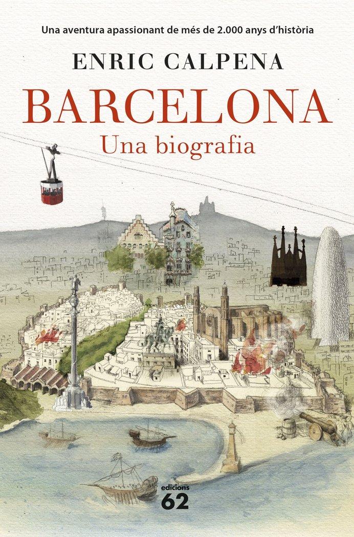 Barcelona una biografia rustica