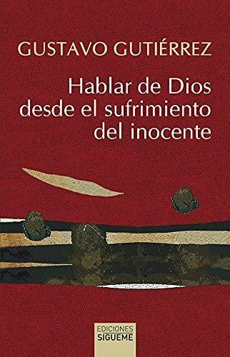 Hablar de dios desde el sufrimiento del inocente