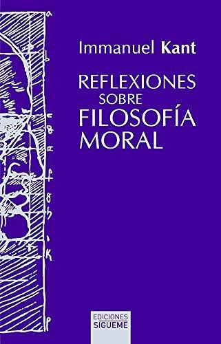 Reflexiones sobre filosofia moral
