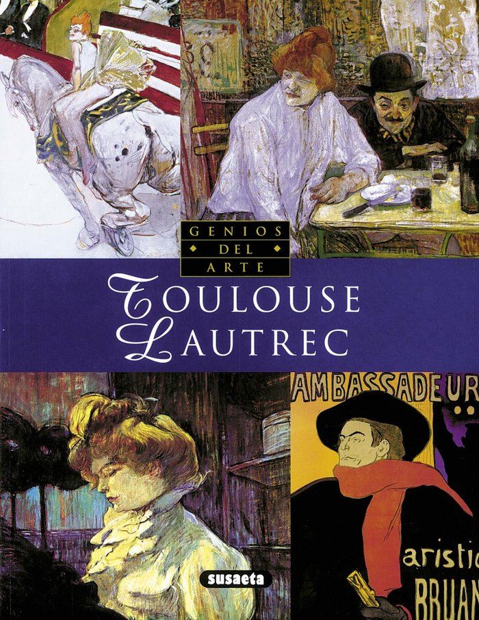 Toulouse lautrec (genios de la